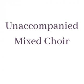 Unaccompanied Mixed Choir