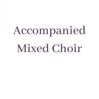 Accompanied Mixed Choir
